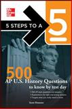 500 AP U. S. History Questions to Know by Test Day, Demeter, Scott and Evangelist, Thomas A., 0071742077