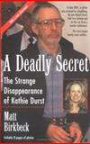 A Deadly Secret, Matt Birkbeck, 0425192075