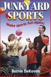 Junkyard Sports, Bernie DeKoven, 0736052070