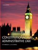 Constitutional and Administrative Law, Bradley, A. W. and Ewing, K., 1405812079