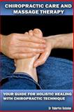 Chiropractic Care and Massage Therapy, Robertino Bedenian, 1478182075