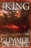 Glimmer of Hope, Ryan King, 147931207X