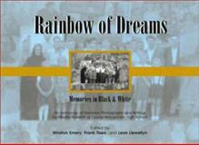 Rainbow of Dreams : Memories in Black and White, Emery, Winston and Tiseo, Frank, 1550592076