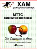 MTTC Mathematics High School : Michigan Teacher's Certification Test, XAM Staff, 1581972075