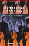 Introducing Sociology : A Critical Perspective, Department of Sociology Murray Knuttila Staff, 0195412079