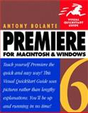 Premiere 6 for Macintosh and Windows, Bolante, Antony, 0201722070