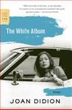The White Album, Joan Didion, 0374532079