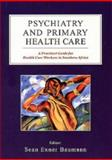 Psychiatry and Primary Health Care, Baumann, Sean E., 0702142077