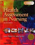 Health Assessment in Nursing, Weber, Janet and Kelley, Jane, 0781732077