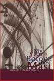 My Year Before the Mast, Annette Brock Davis, 0888822073