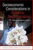 Socioeconomic Considerations in Biosafety Decisionmaking : Methods and Implementation, Horna, Daniela and Zambrano, Patricia, 089629207X