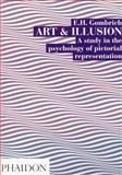 Art and Illusion, E. H. Gombrich, 0714842087