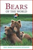Bears of the World, Paul Ward and Suzanne Kynaston, 0816052085