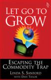 Let Go to Grow, Linda S. Sanford, 0131482084
