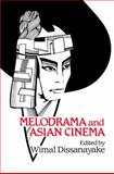 Melodrama and Asian Cinema, , 052161208X