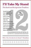 I'll Take My Stand : The South and the Agrarian Tradition, Twelve Southerners, 080713208X
