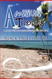 American Tropics, Rock Holliwood, 1477202080