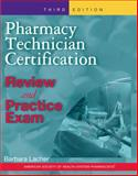 Pharmacy Technician Certification 3rd Edition