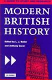 Modern British History : A Guide to Study and Research, Butler, Larry and Gorst, Anthony, 186064208X