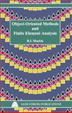 Object-Oriented Methods and Finite Element Analysis, Mackie, R. I., 1874672083