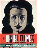 The Art of Daniel Clowes, Alvin Buenaventura, 1419702084