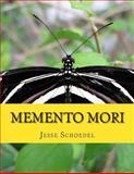 Memento Mori, Jesse Schoedel, 1499142080