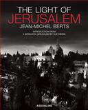 Light of Jerusalem, Jean-michel Berts, 1614282080