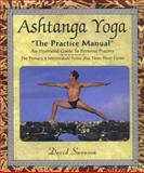 "Ashtanga Yoga ""The Practice Manual"" : A Simplified Guide for Daily Practice, Swenson, David, 1891252089"