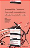 Becoming Living Communities - Construyendo comunidades vivas - Lebendige Gemeinschaften Werden, , 9042922087