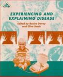 Experiencing and Explaining Disease, Davey, 0335192084