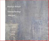 Marilyn Kirsch Selected Paintings 2000-2009, Kirsch, Marilyn, 0615292089