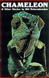 Chameleon and Other Stories, Bill Schermbrucker, 0889222088