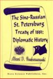 The Sino-Russian St. Petersburg Treaty of 1881 : Diplomatic History, Voskressenski, Alexei D., 1560722088