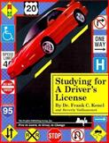 Studying for a Driver's License : Free to Learn, to Grow, to Change, Kenel, Frank C., 1562562088