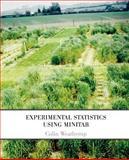 Experimental Statistics Using Minitab, Colin Weatherup, 1845492080