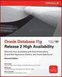 Oracle Database 11g Release 2 High Availability : Maximize Your Availability with Grid Infrastructure, Oracle Real Application Clusters, and Oracle Data Guard, Jesse, Scott and Burton, Bill, 0071752080