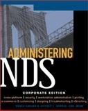 Administering NDS 8 : Corporate Edition, Cadjan, Nancy and Harris, Jeffrey, 0072122080
