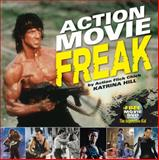 Action Movie Freak, Katrina Hill, 1440232083