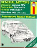 Gm Chevy Lumina Apv, Olds Silhouette, and Pontiac Transport, 1990-1995 : Automotive Repair Manual, Haynes Publications Staff, 1563922088