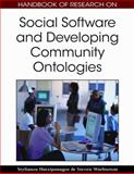 Handbook of Research on Social Software and Developing Community Ontologies, Hatzipanagos, Stylianos and Warburton, Steven, 1605662089