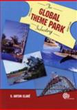 The Global Theme Park Industry, Clavé, S. Anton, 1845932080
