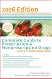 Complete Guide to Prescription and Nonprescription Drugs 2006, H. Winter Griffith and Stephen Moore, 0399532080