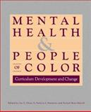 Mental Health and People of Color : Curriculum Development and Change, , 0882582089