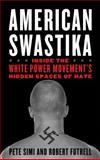 American Swastika, Pete Simi and Robert Futrell, 1442202084