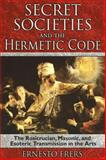 Secret Societies and the Hermetic Code, Ernesto Frers, 1594772088