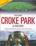 Croke Park, Tim Carey, 1905172087