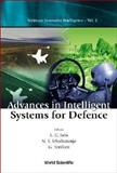 Advances in Intelligent Systems for Defence, L. C. Jain, 9812382089