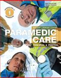 Paramedic Care : Principles and Practice - Introduction to Paramedicine, Bledsoe, Bryan E. and Porter, Robert S., 0132112086