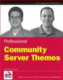 Professional Community Server Themes, Wyatt Preul and Benjamin Tiedt, 0470182083