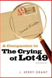 A Companion to the Crying of Lot 49, Grant, J. Kerry, 0820332089